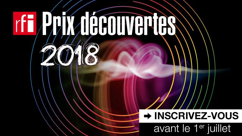 prix d couvertes rfi 2018 les inscriptions sont lanc es gabon celebrites. Black Bedroom Furniture Sets. Home Design Ideas